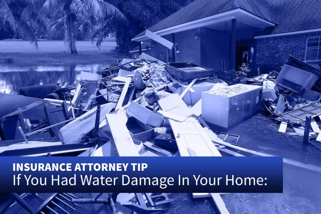 Hurricane Irma Insurance Attorney Tip - Water Damage in Home